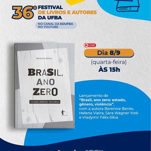 Brasil, ano zero: Estado, gênero, violência – LANÇAMENTO